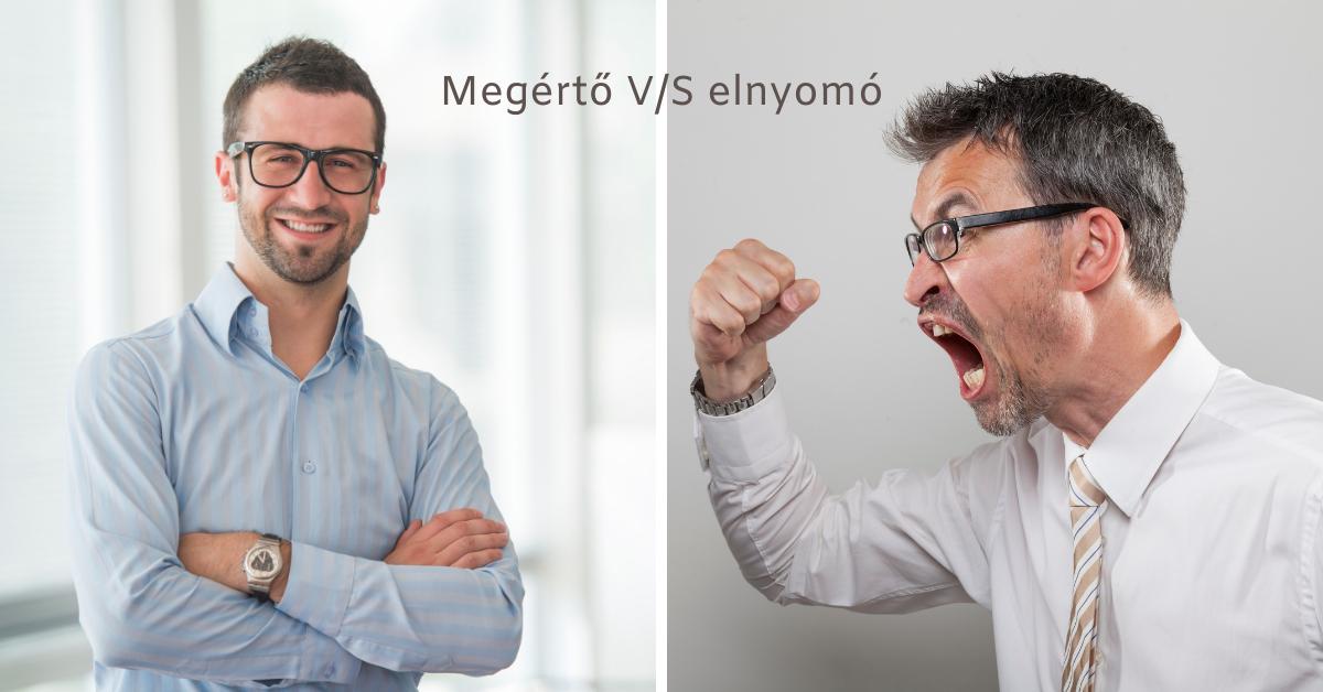 Megtorló menedzser vagy megértő vezető?